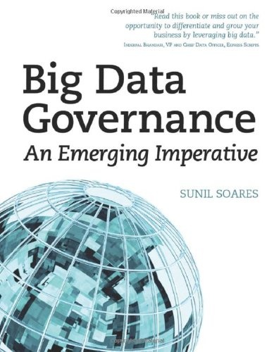 Big Data Governance An Emerging Imperative N/A edition cover