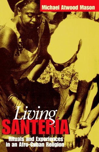 Living Santer�a Rituals and Experiences in an Afro-Cuban Religion  2002 edition cover