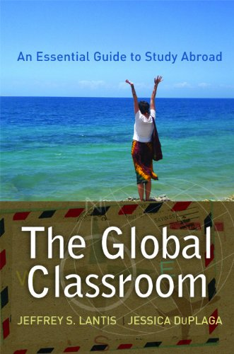 Global Classroom An Essential Guide to Study Abroad  2010 edition cover