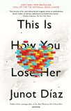 This Is How You Lose Her   2013 9781594631771 Front Cover