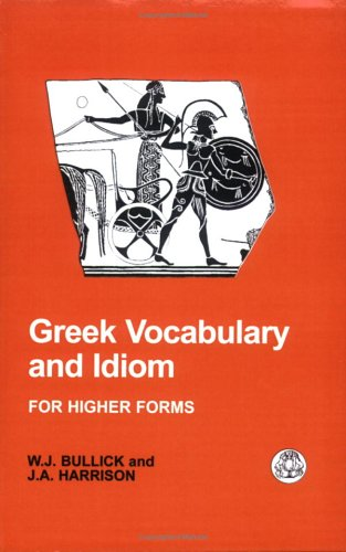 Greek Vocabulary and Idiom  N/A edition cover