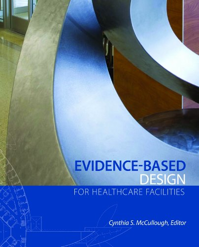 Evidence-Based Design for Healthcare Facilities   2010 edition cover