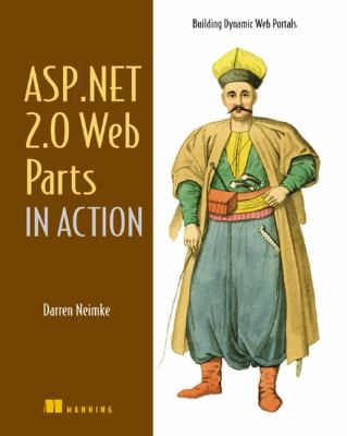 ASP. NET 2. 0 Web Parts in Action Building Dynamic Web Portals  2007 9781932394771 Front Cover