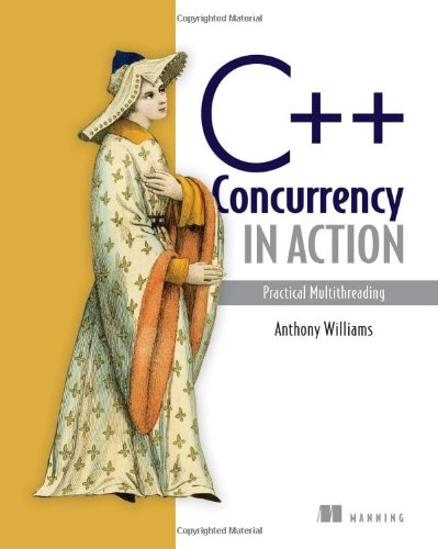 C++ Concurrency in Action Practical Multithreading  2011 9781933988771 Front Cover