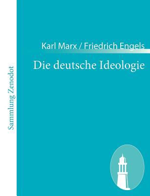 Die Deutsche Ideologie   2011 9783843065771 Front Cover