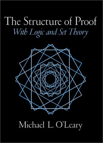 Structure of Proof With Logic and Set Theory  2002 9780130190772 Front Cover