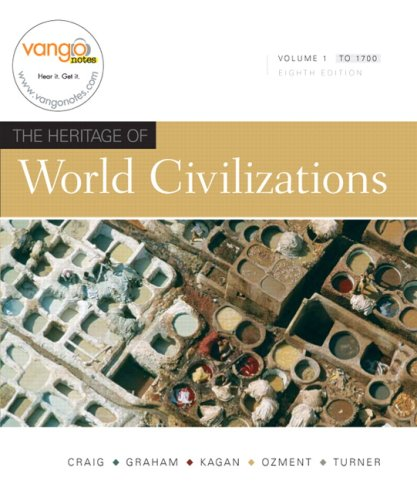 Heritage of World Civilizations  8th 2009 9780136002772 Front Cover