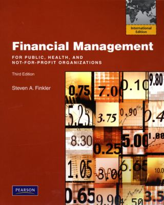 Financial Management for Public, Health, and Not-for-Profit  2009 edition cover