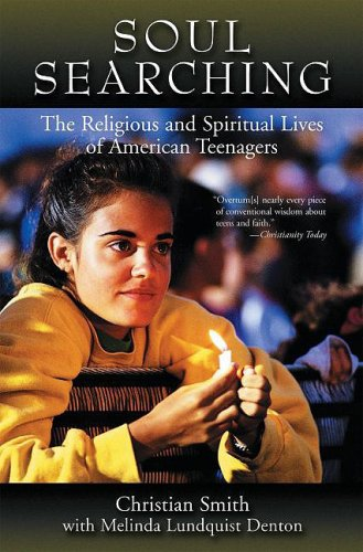 Soul Searching The Religious and Spiritual Lives of American Teenagers  2010 edition cover
