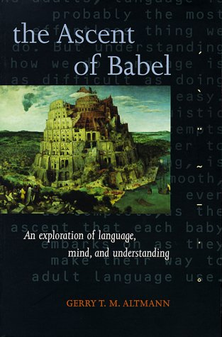 Ascent of Babel An Exploration of Language, Mind, and Understanding  1998 edition cover