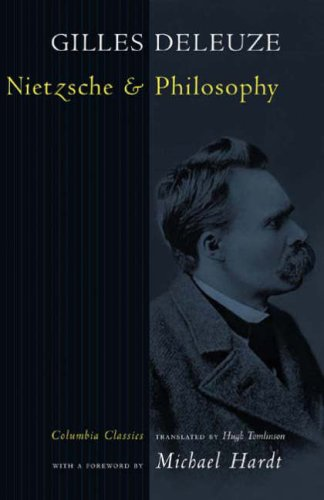 Nietzsche and Philosophy  2nd 2006 (Revised) 9780231138772 Front Cover