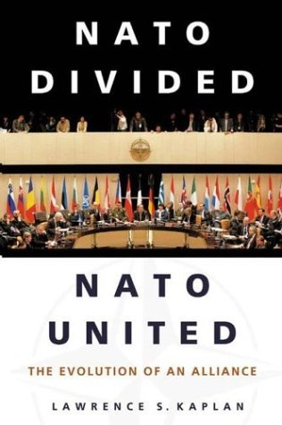 NATO Divided, NATO United The Evolution of an Alliance  2004 edition cover