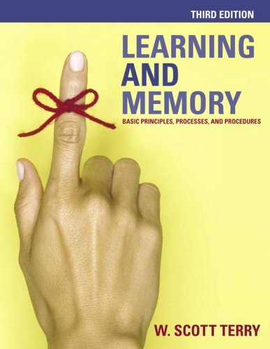 Learning and Memory Basic Principles, Processes, and Procedures 3rd 2006 (Revised) edition cover