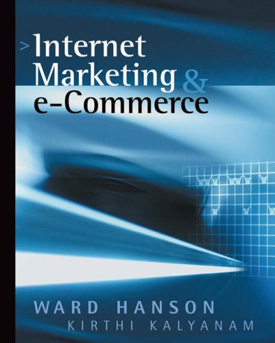 Internet Marketing and E-Commerce  2nd 2007 9780324074772 Front Cover