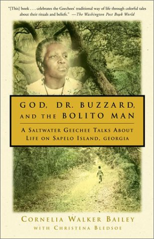 God, Dr. Buzzard, and the Bolito Man A Saltwater Geechee Talks about Life on Sapelo Island, Georgia N/A edition cover