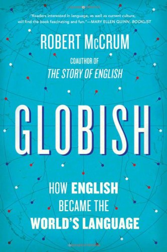Globish How English Became the World's Language  2011 edition cover