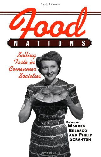 Food Nations Selling Taste in Consumer Societies  2002 edition cover