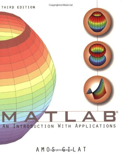 Matlab An Introduction with Applications 3rd 2008 edition cover