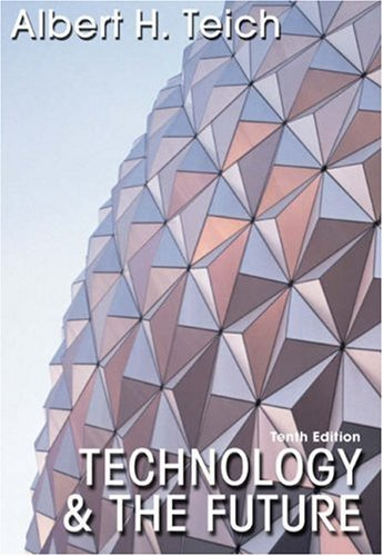 Technology and the Future  10th 2006 (Revised) edition cover
