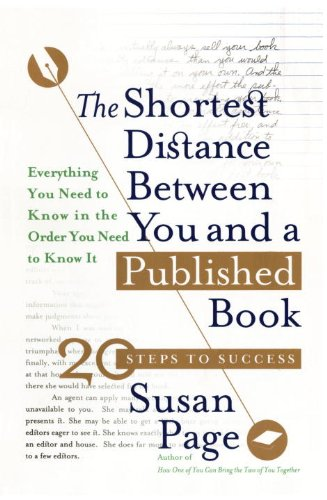Shortest Distance Between You and a Published Book  N/A edition cover