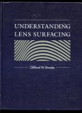 Understanding Lens Surfacing   1992 9780750691772 Front Cover