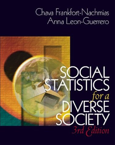 Social Statistics for a Diverse Society  3rd 2002 9780761987772 Front Cover