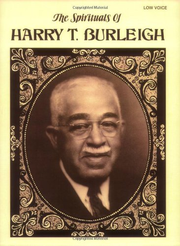 Spirituals of Harry T. Burleigh Low Voice  1985 9780769259772 Front Cover