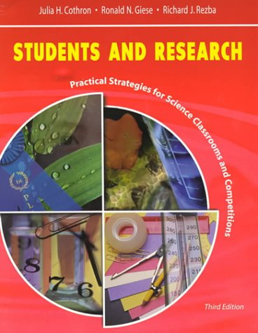 Students and Research Practical Strategies for Science Classrooms and Competitions 3rd 2000 (Revised) edition cover