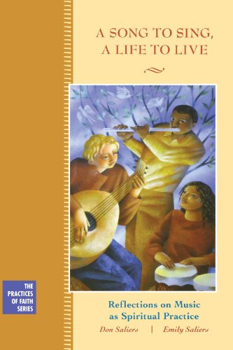 Song to Sing, a Life to Live Reflections on Music As Spiritual Practice  2004 edition cover