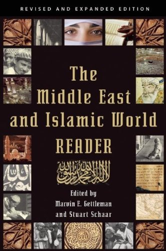 Middle East and Islamic World Reader An Historical Reader for the 21st Century  2012 edition cover