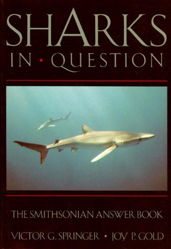 Sharks in Question The Smithsonian Answer Book  1989 9780874748772 Front Cover