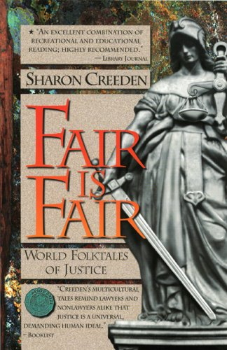 Fair Is Fair World Folktales of Justice N/A edition cover