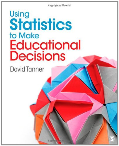 Using Statistics to Make Educational Decisions   2012 edition cover