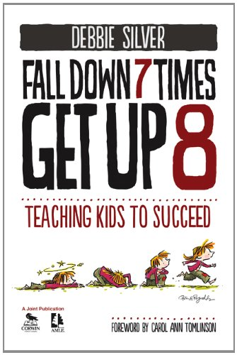 Fall down 7 Times, Get Up 8 Teaching Kids to Succeed  2012 edition cover