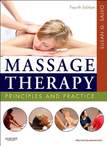Massage Therapy Principles and Practice 4th 2011 edition cover