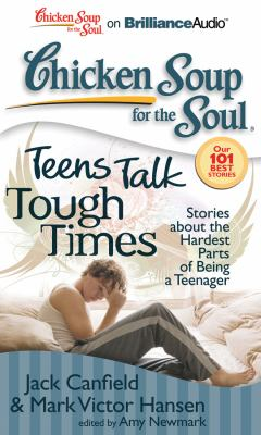Teens Talk Tough Times: Stories About the Hardest Part of Being a Teenager  2011 edition cover