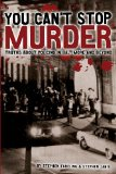You Can't Stop Murder Truths about Policing in Baltimore and Beyond N/A 9781491009772 Front Cover