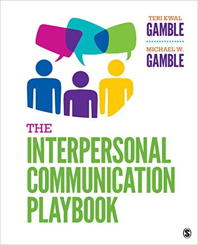The Interpersonal Communication Playbook:   2019 9781544332772 Front Cover
