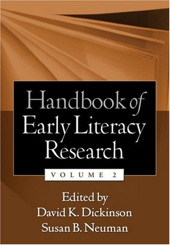 Handbook of Early Literacy Research, Volume 2  2nd 2006 (Revised) 9781593855772 Front Cover