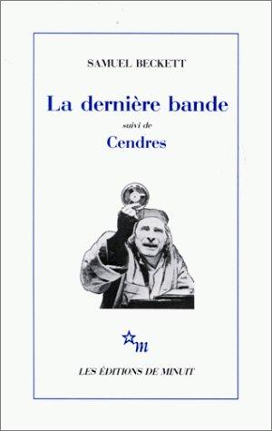 LA DERNIERE BANDE+CENDRES 1st edition cover
