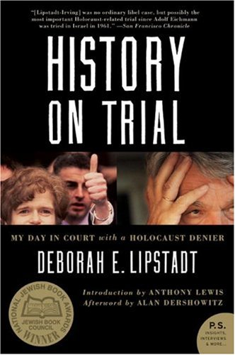History on Trial My Day in Court with a Holocaust Denier  2006 edition cover
