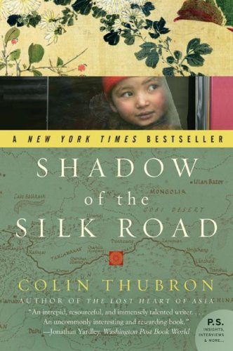 Shadow of the Silk Road   2008 9780061231773 Front Cover