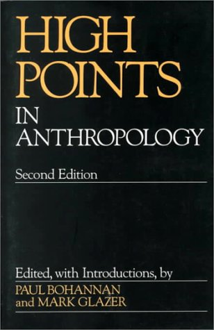 High Points in Anthropology  2nd 1988 (Revised) edition cover