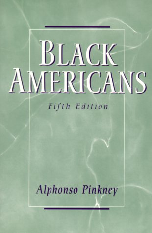 Black Americans  5th 2000 (Revised) 9780130825773 Front Cover