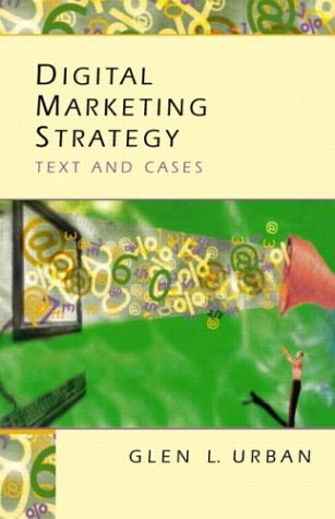 Digital Marketing Strategy Text and Cases  2004 edition cover