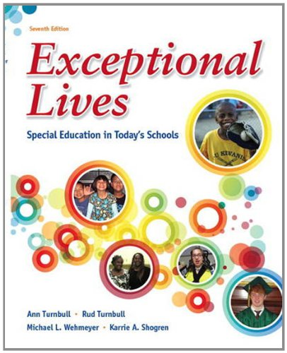Exceptional Lives Special Education in Today's Schools 7th 2013 (Revised) 9780132821773 Front Cover