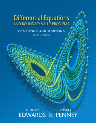 Differential Equations and Boundary Value Problems Computing and Modeling Value Package (includes Student Solutions Manual) 4th 2008 9780135143773 Front Cover