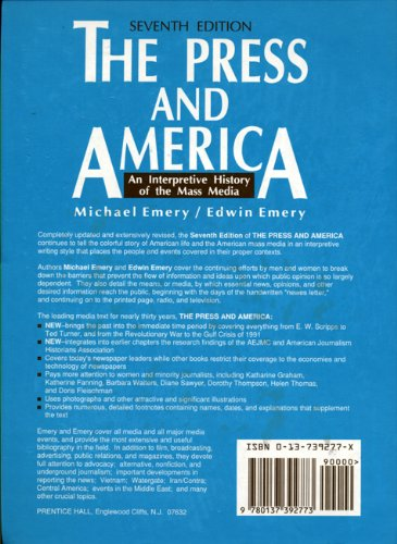 Press and America : An Interpretive History of the Mass Media 7th 9780137392773 Front Cover
