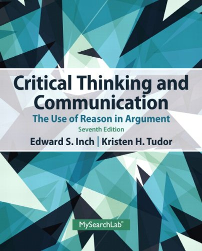 Critical Thinking and Communication The Use of Reason in Argument 7th 2014 edition cover