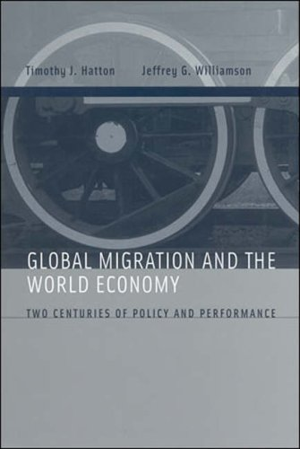 Global Migration and the World Economy Two Centuries of Policy and Performance  2008 9780262582773 Front Cover